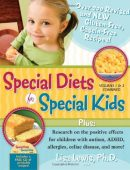 Special Diets for Special Kids, Volumes 1 & 2 Combined